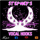 Stephey's Heavenly Vocal Hooks
