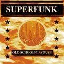 Old School Flavours Vol 3: Superfunk