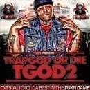 Trap God Or Die: TGOD 2