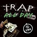 Trap All Day