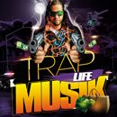 Trap Life Musik