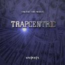 Trapcentric