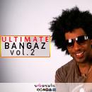 Ultimate Bangaz Vol 2