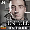 Untold: Dubstep Producer