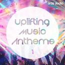 Uplifting Music Anthems Vol 1