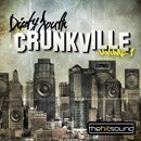 Dirty South Crunkville