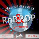 Designed RnB & Pop Anthems