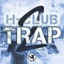 H-Club Trap 2
