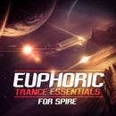 Euphoric Trance Essentials For Spire