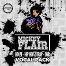 Mickey Flair Vocal Pack