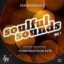 Soulful Sounds Vol 1: Deep House Kits