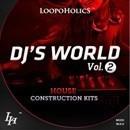 DJ's World Vol 2: House Construction Kits