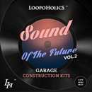 Sound Of The Future Vol 2: Garage Kits