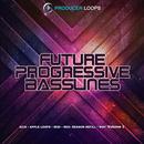 Future Progressive Basslines Vol 3