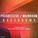 Progressive & Main Room Bass Drums