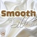 Smooth As Silk RnB