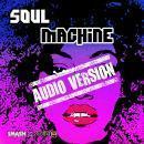Soul Machine: Audio Version