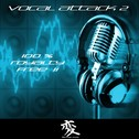 Vocal Attack 2