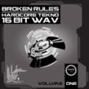 Broken Rules: Hardcore Tekno Vol 1 (FREE)