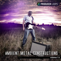 Ambient Metal Constructions Bundle (Vols 1-3)