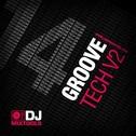 DJ Mixtools 14: Groove Tech Vol 2