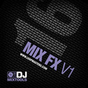 DJ Mixtools 16: Mix FX V1