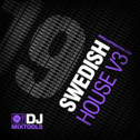 DJ Mixtools 19: Swedish House Vol 3