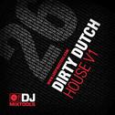 DJ Mixtools 26: Dirty Dutch House