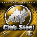 Dubstep Club Steel Vol 3