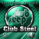 Dubstep Club Steel Vol 4