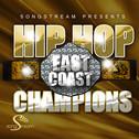 Hip Hop: East Coast Champions