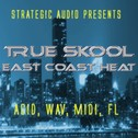 True Skool East Coast Heat