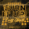Turn It Up: Dirty South
