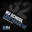 DJ Mixtools 32: Nu School Deep House Vol 2