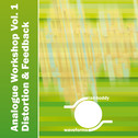 Analogue Workshop Vol 1: Distortion & Feedback