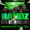 Bandz From The Future II