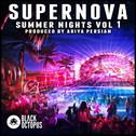 Supernova: Summer Nights Vol 1
