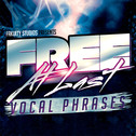 Free At Last Vocal Phrases