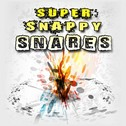 Super Snappy Snares HD