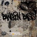 Bangin Bass