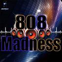 808 Madness Vol 1