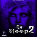 No Sleep Vol 2