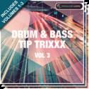 Drum & Bass Tip Trixxx Bundle (Vols 1-3)