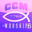 CCM Worship 6