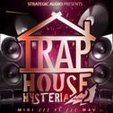 Trap House Hysteria Vol 2