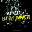 Mainstage End Bar Impacts