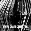 Vinyl Crate Collectors Vol 1