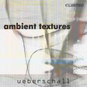 Ambient Textures