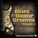 Blues Guitar Grooves Vol 3