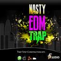 Nasty EDM Trap